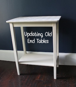 Updating Old End Tables