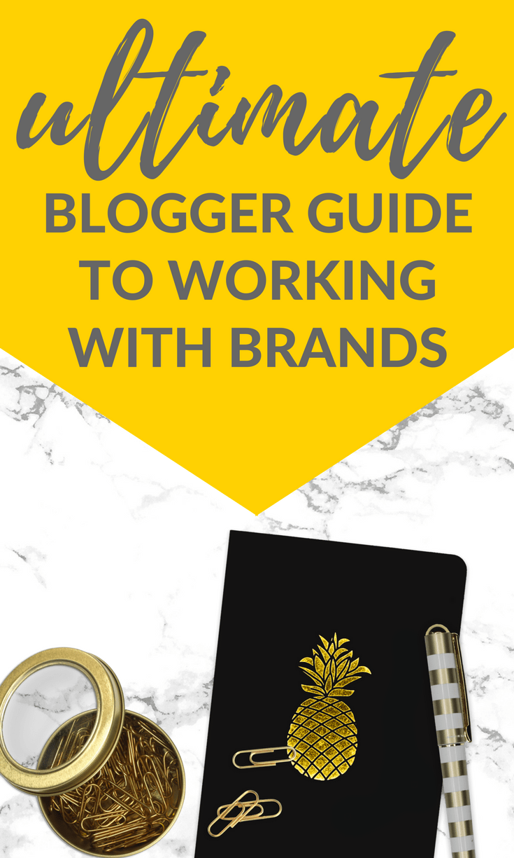 The Ultimate Blogger Guide to Working With Brands
