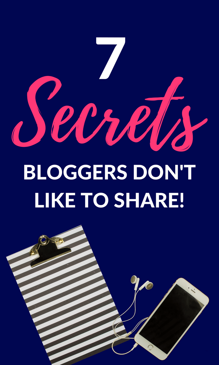 7 Secrets Bloggers Don't Share